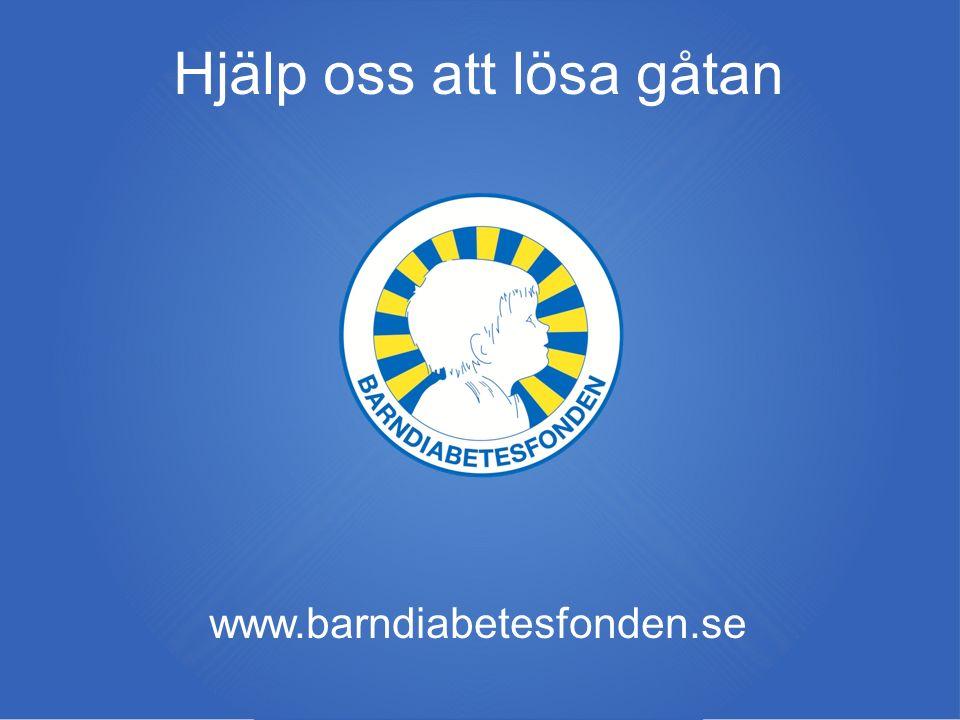 Hjälp oss att lösa gåtan www.barndiabetesfonden.se