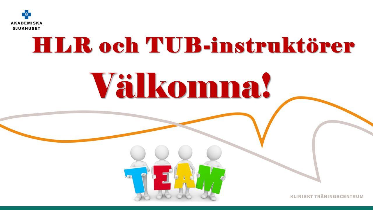 HLR och TUB-instruktörer Välkomna!