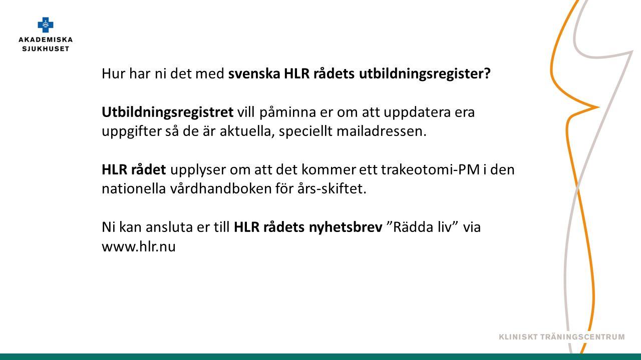 Hur har ni det med svenska HLR rådets utbildningsregister.