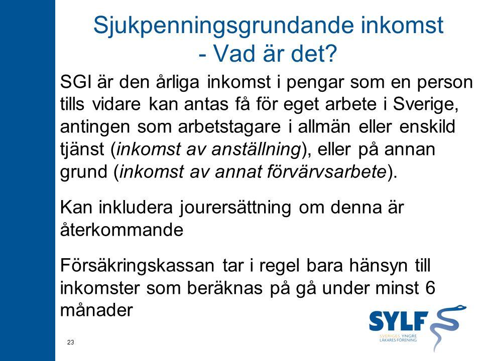 Sjukpenningsgrundande inkomst - Vad är det? SGI är den årliga inkomst i pengar som en person tills vidare kan antas få för eget arbete i Sverige, anti