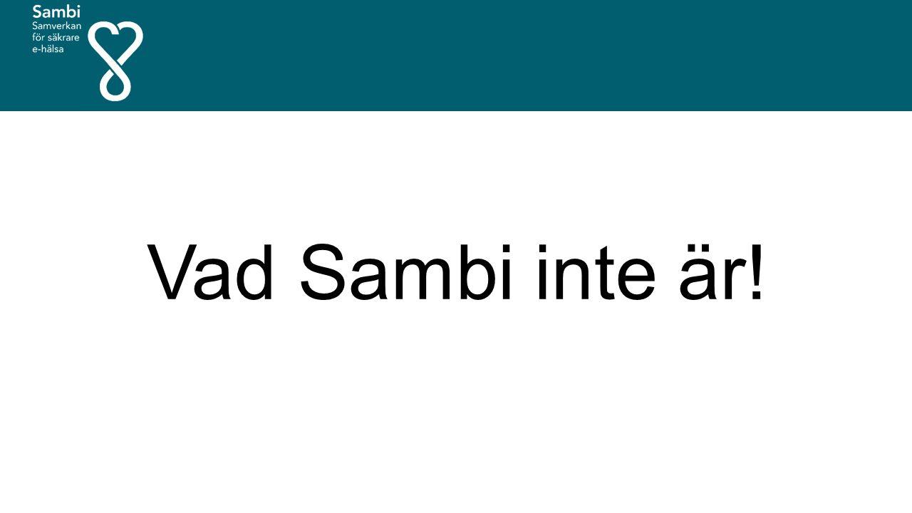 Vad Sambi inte är!