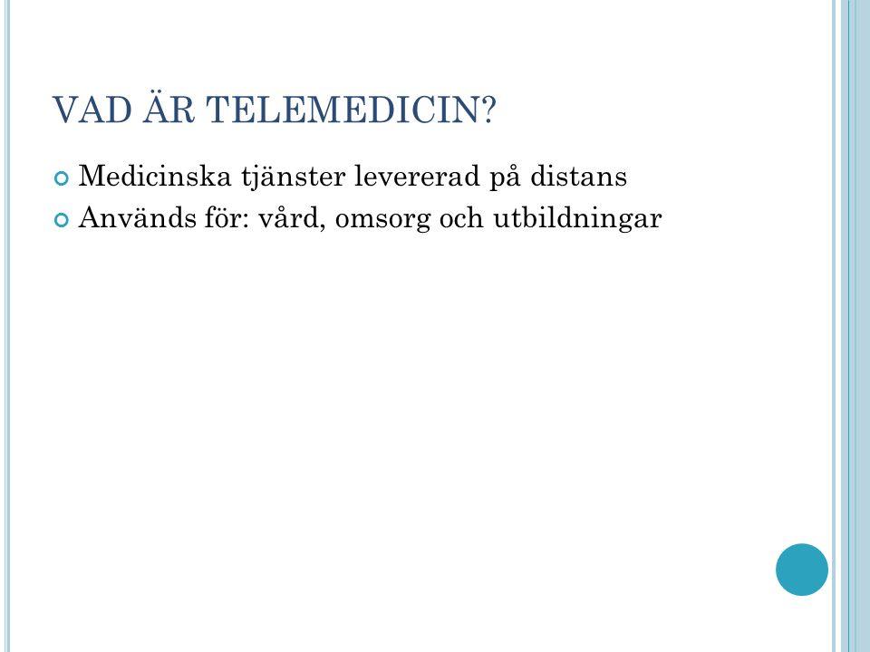 BAKGRUND Första satsningarna på telemedicin i Sverige genomfördes 1923 1973 skickade Ture Holm tillsammans med Yngve Schlüter skallkärlröntgenbilder från Lund till Malmö Nils Stormby läkare genomförde 1976 ett försök som gick ut på att under pågående operation föra över så kallade fryssnitt: bilder på specialpreparerade vävnadsprover från patienten.