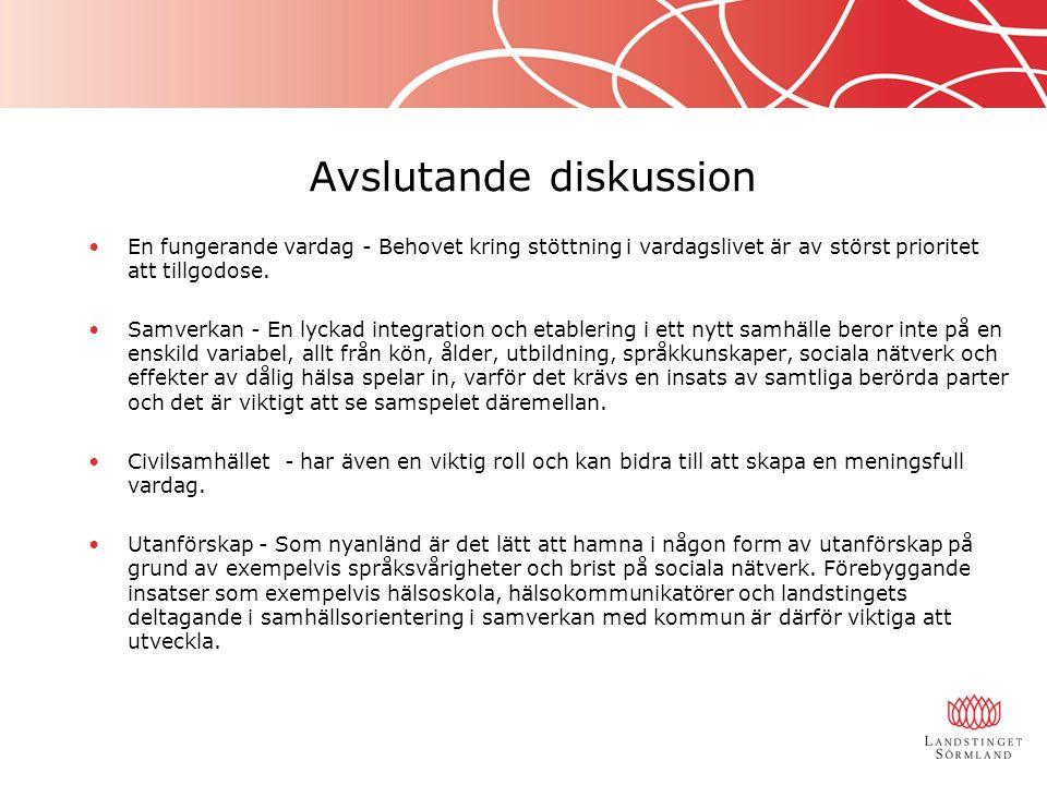 Avslutande diskussion En fungerande vardag - Behovet kring stöttning i vardagslivet är av störst prioritet att tillgodose. Samverkan - En lyckad integ