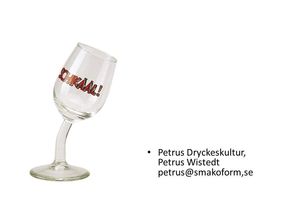 Petrus Dryckeskultur, Petrus Wistedt petrus@smakoform,se