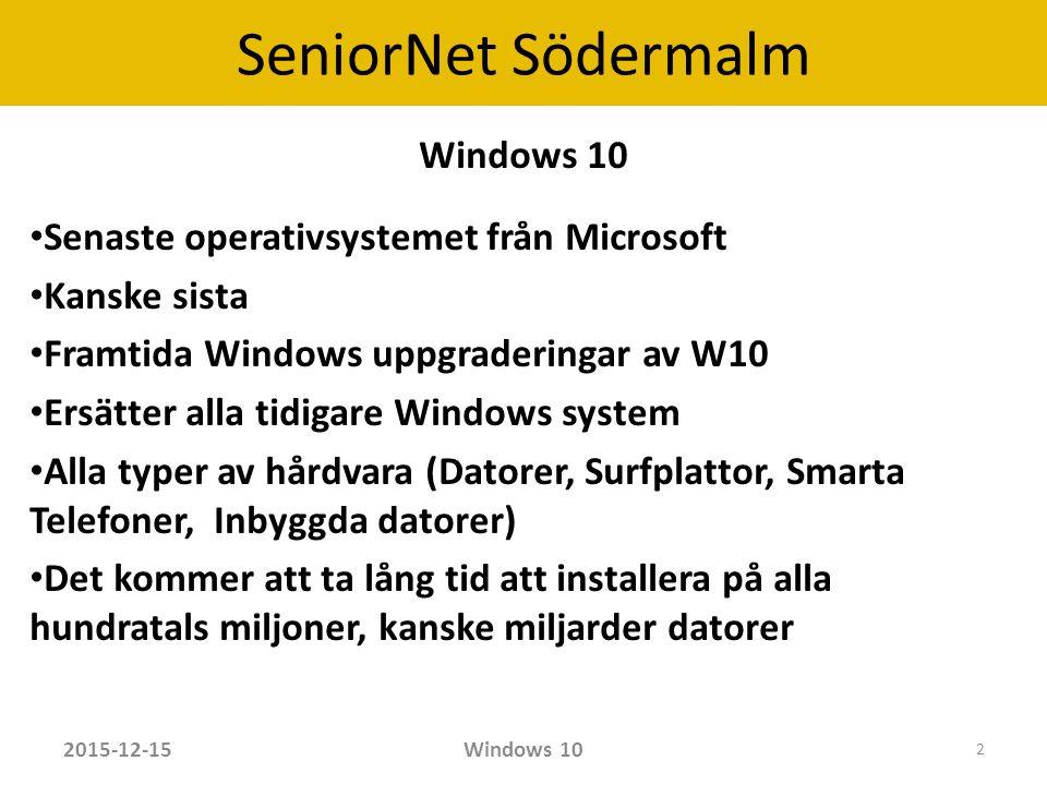 SeniorNet Södermalm Användare av Windows 7 och 8 erbjuds en gratis uppdatering till 29.7 2016.
