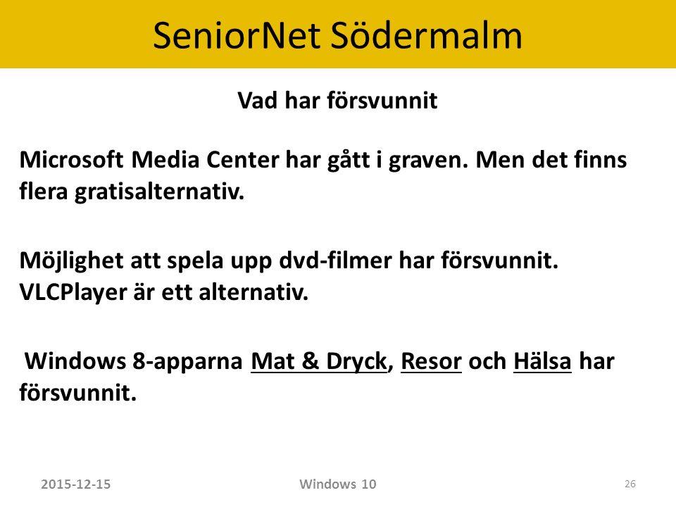 SeniorNet Södermalm Vad har försvunnit Microsoft Media Center har gått i graven.