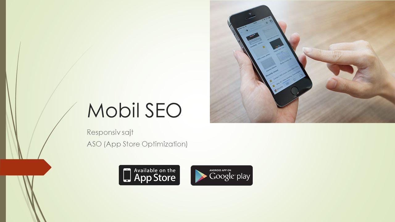 Mobil SEO Responsiv sajt ASO (App Store Optimization)