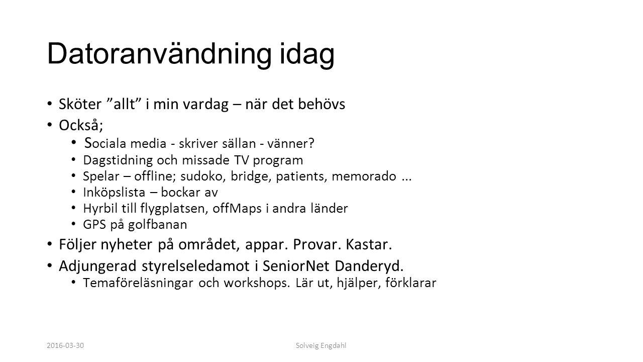 Solveig Engdahl SeniorNet Sweden Paraplyorganisation Bildades 1996, förebild USA Först i Europa genomföra att äldre lär äldre 100 % ideell verksamhet inriktad på IT, Internet och tillämpningar Årsavgift 250 SEK varav 50% går till lokal klubb Cirka 9000 medlemmar.
