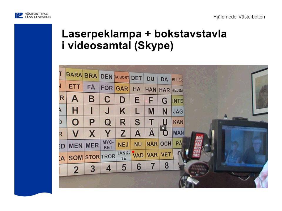 Hjälpmedel Västerbotten Laserpeklampa + bokstavstavla i videosamtal (Skype)