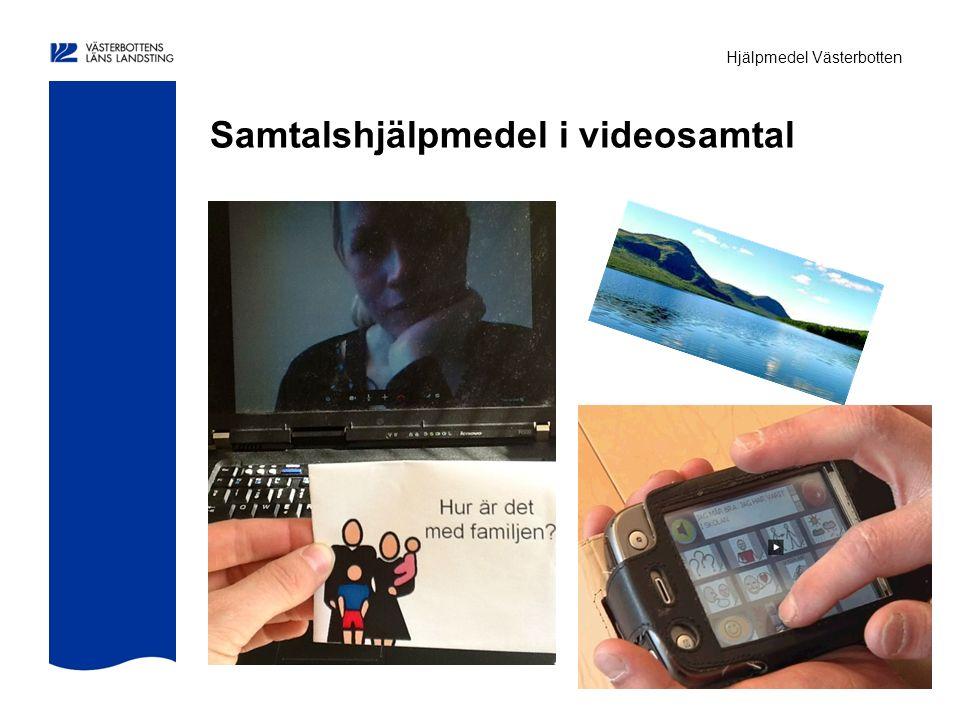 Hjälpmedel Västerbotten Samtalshjälpmedel i videosamtal