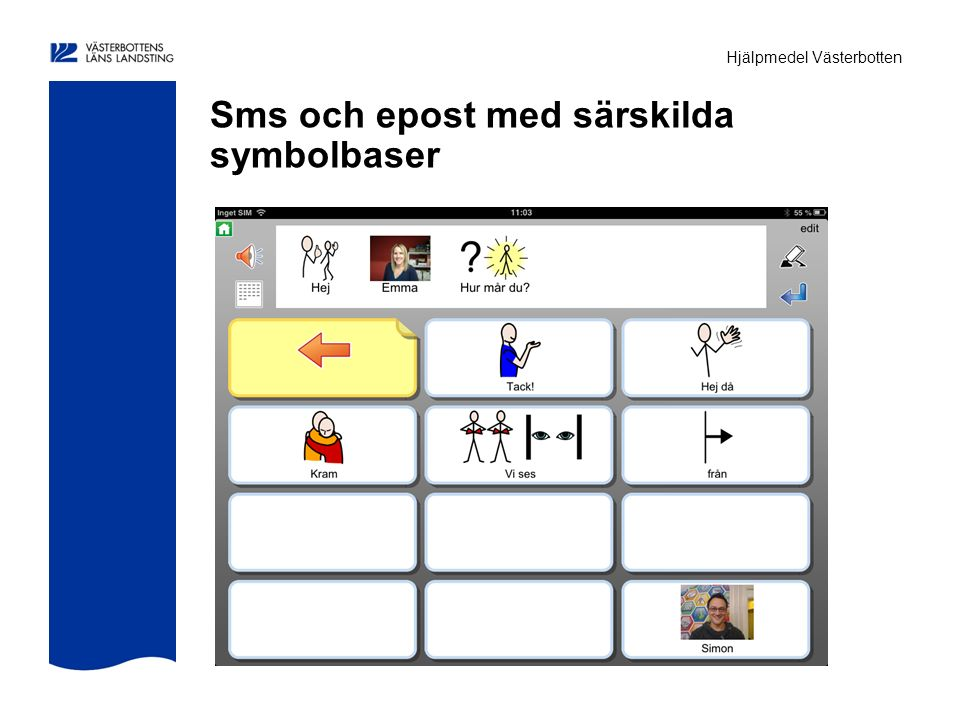 Hjälpmedel Västerbotten Sms och epost med särskilda symbolbaser