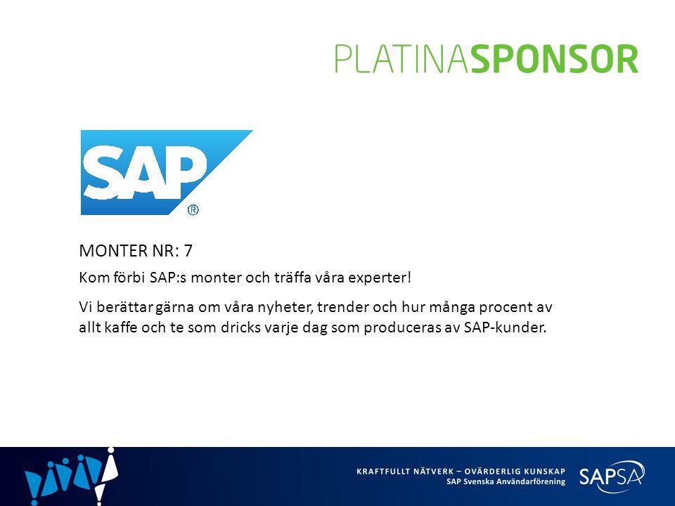 MONTER NR: 7 Kom förbi SAP:s monter och träffa våra experter.
