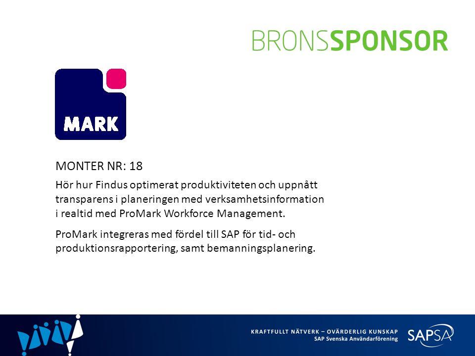 MONTER NR: 18 Hör hur Findus optimerat produktiviteten och uppnått transparens i planeringen med verksamhetsinformation i realtid med ProMark Workforce Management.
