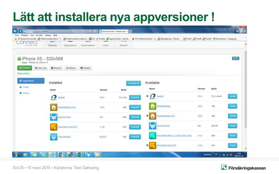 Sid 25 10 mars 2016 Karlskrona Test Gathering Lätt att installera nya appversioner !