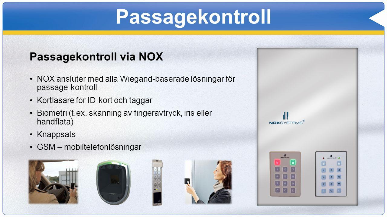 Passagekontroll Passagekontroll via NOX NOX ansluter med alla Wiegand-baserade lösningar för passage-kontroll Kortläsare för ID-kort och taggar Biomet