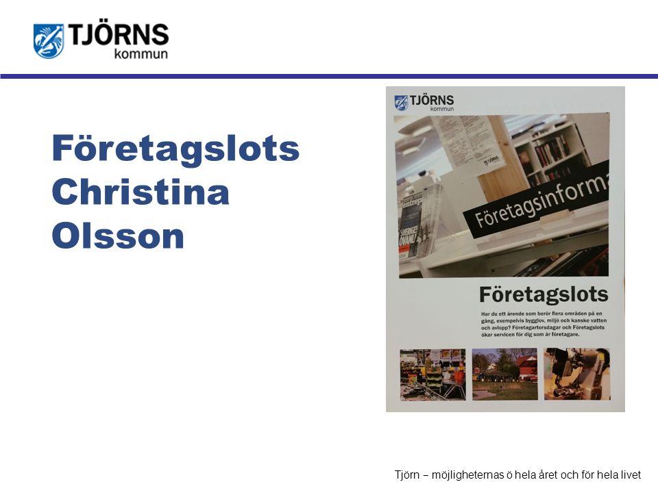 Möjligheternas ö Företagslots Christina Olsson Tjörn ‒ möjligheternas ö hela året och för hela livet
