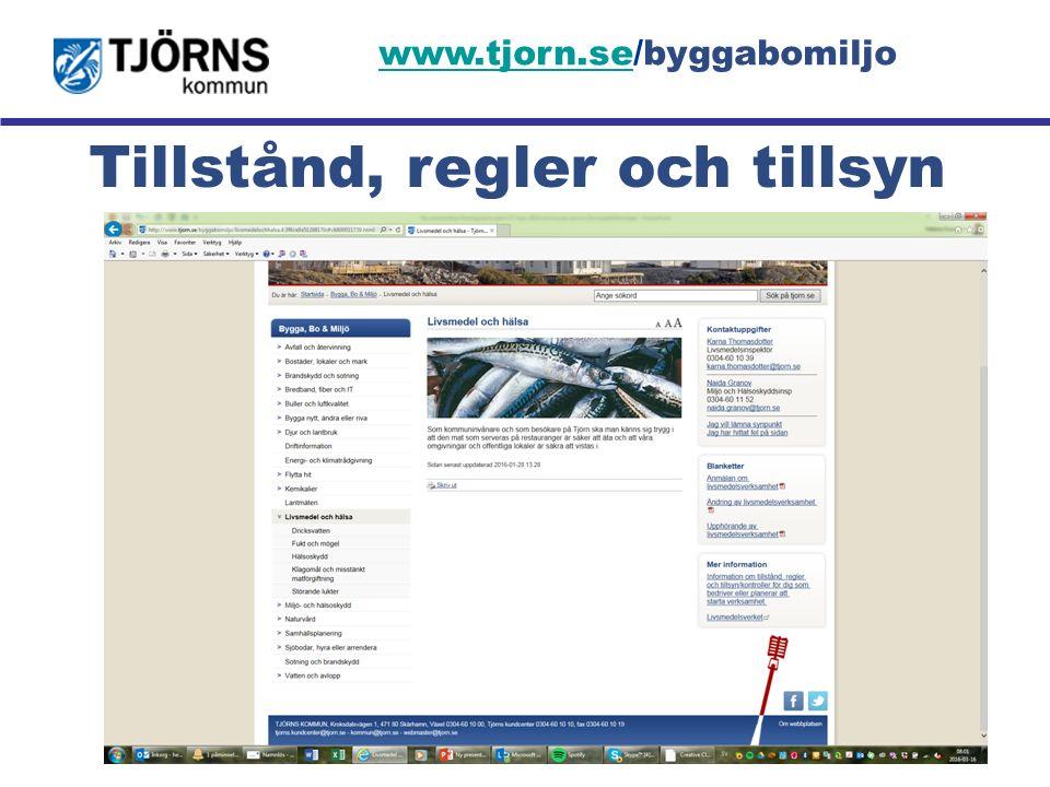 Möjligheternas ö Tillstånd, regler och tillsyn www.tjorn.sewww.tjorn.se/byggabomiljo