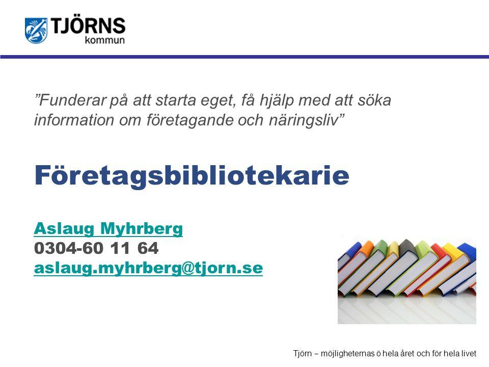 """Möjligheternas ö """"Funderar på att starta eget, få hjälp med att söka information om företagande och näringsliv"""" Företagsbibliotekarie Aslaug Myhrberg"""