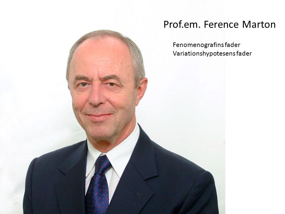 Prof.em. Ference Marton Fenomenografins fader Variationshypotesens fader
