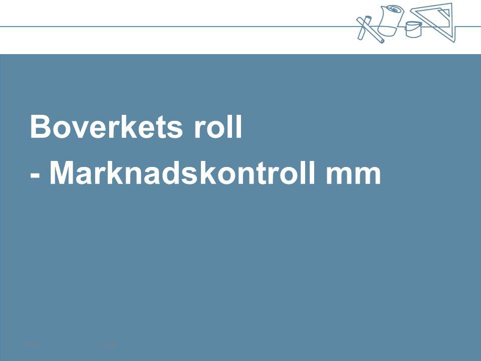 120504Sida 26 Boverkets roll - Marknadskontroll mm