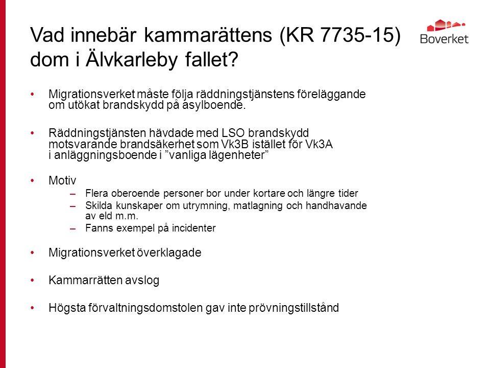 Vad innebär kammarättens (KR 7735-15) dom i Älvkarleby fallet.