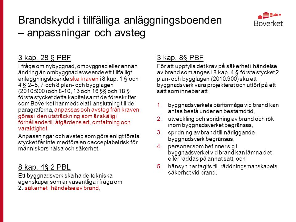 Tillfälliga anläggningsboenden - anpassningar och avsteg Vk4 Tält, husvagn m.m.