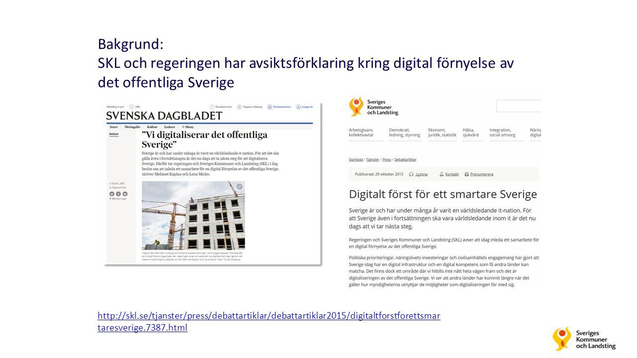 Bakgrund: SKL och regeringen har avsiktsförklaring kring digital förnyelse av det offentliga Sverige http://skl.se/tjanster/press/debattartiklar/debattartiklar2015/digitaltforstforettsmar taresverige.7387.html