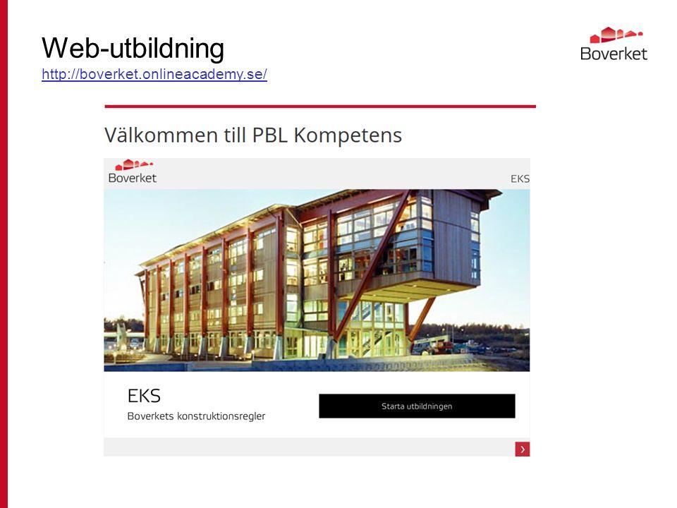Web-utbildning http://boverket.onlineacademy.se/