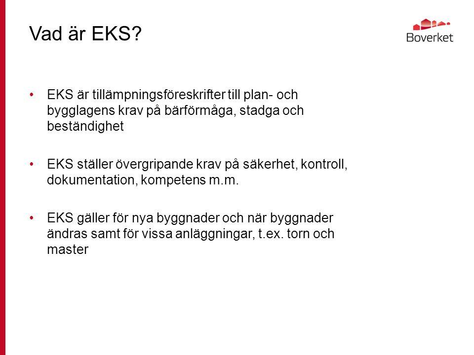 EKS 10 Avdelning A, tydligare regler om kontroll Dimensioneringskontroll i 7 § resp.