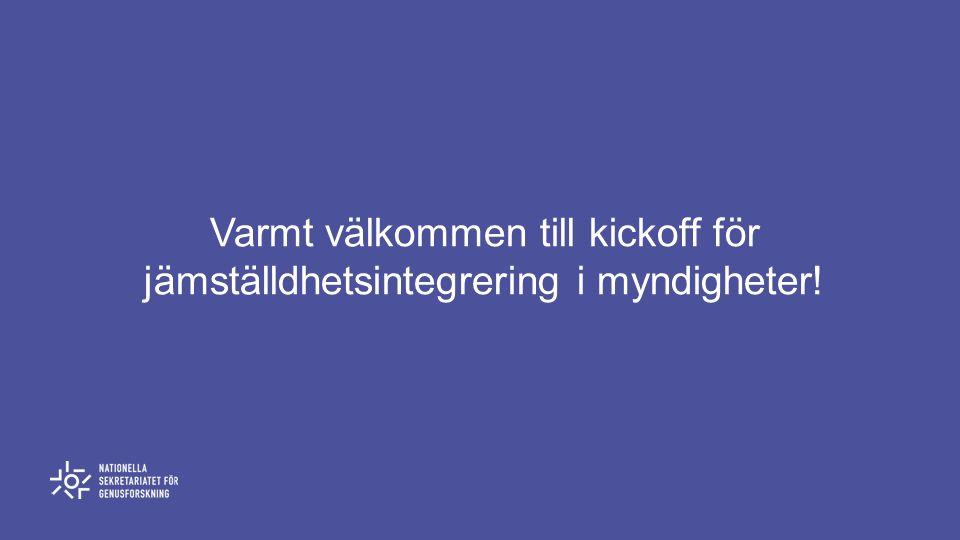 Varmt välkommen till kickoff för jämställdhetsintegrering i myndigheter!