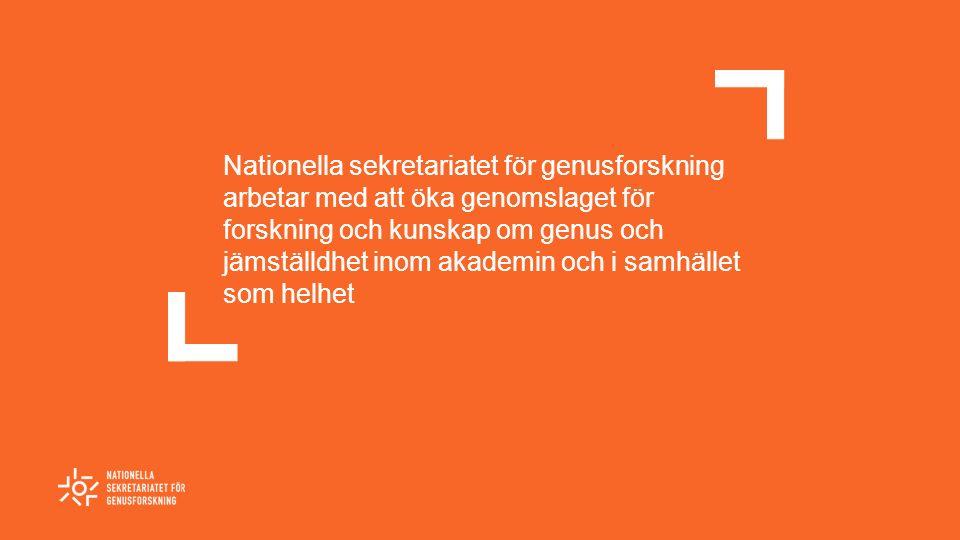 Nationella sekretariatet för genusforskning arbetar med att öka genomslaget för forskning och kunskap om genus och jämställdhet inom akademin och i samhället som helhet