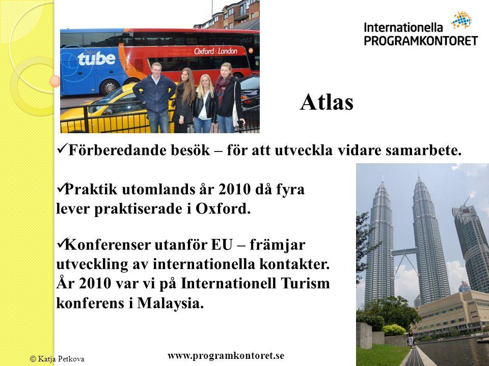 © Katja Petkova Atlas Förberedande besök – för att utveckla vidare samarbete.