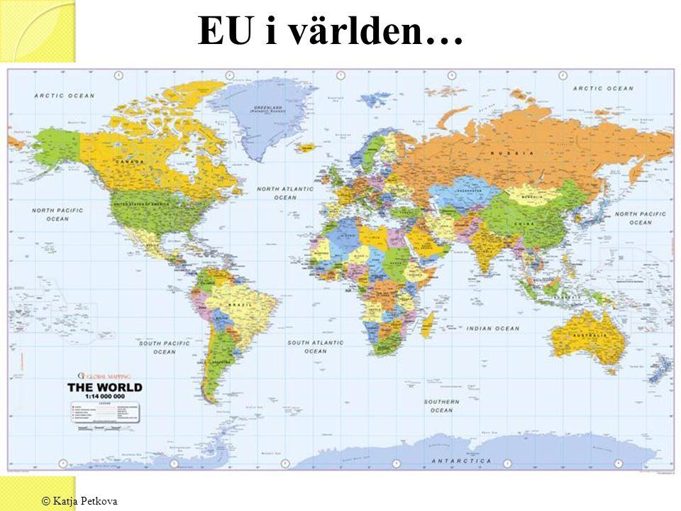 EU i världen… © Katja Petkova