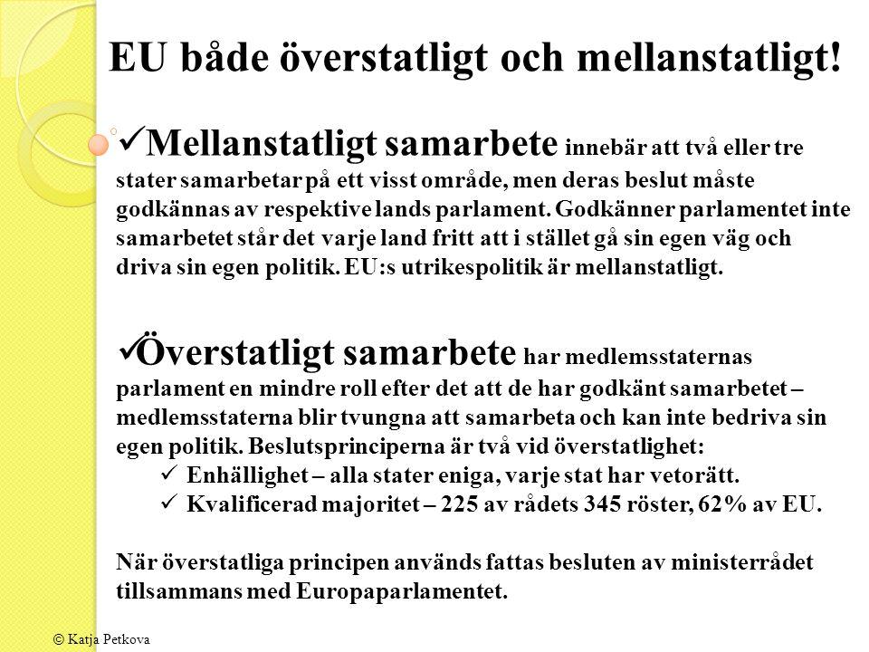 EU både överstatligt och mellanstatligt.