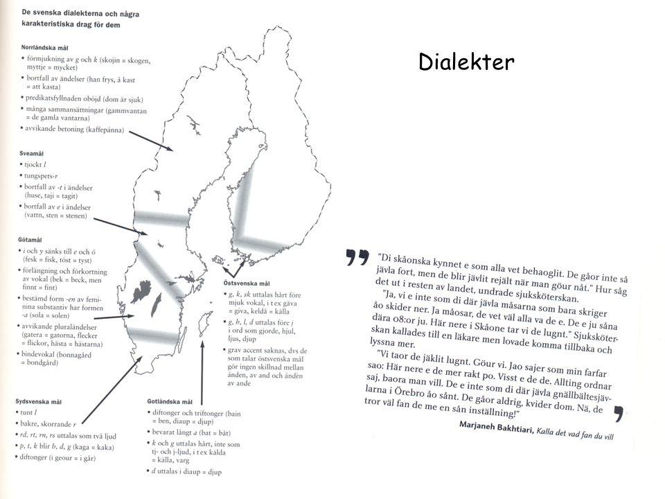 Yngre nysvenska 1726 -1900 Under stormaktstiden hade på flera sätt grunden lagts för det följande skedet i språkhistorien.