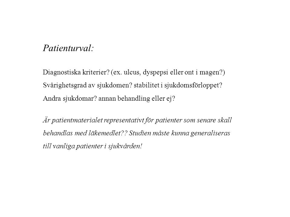 Patienturval: Diagnostiska kriterier. (ex.