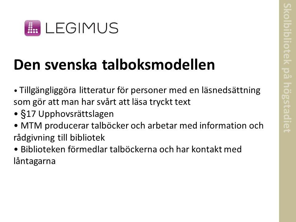 Skolbibliotek på högstadiet Den svenska talboksmodellen Tillgängliggöra litteratur för personer med en läsnedsättning som gör att man har svårt att lä