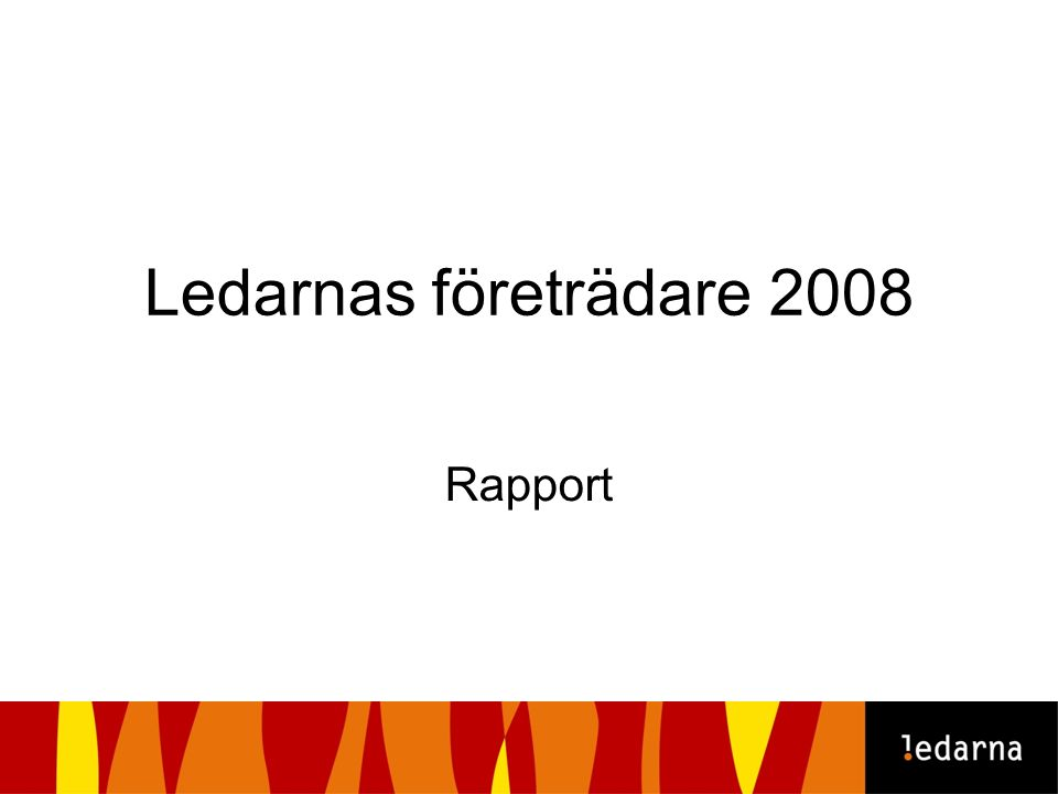 Ledarnas företrädare 2008 Rapport