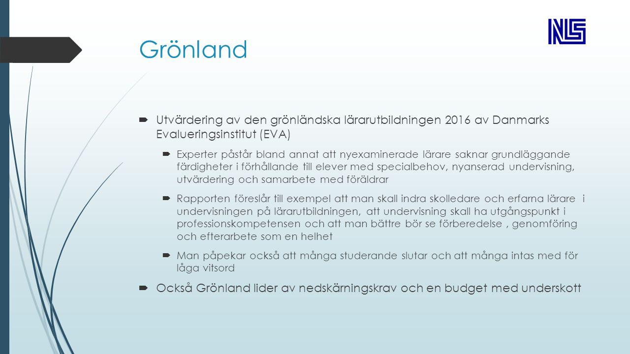 Grönland  Utvärdering av den grönländska lärarutbildningen 2016 av Danmarks Evalueringsinstitut (EVA)  Experter påstår bland annat att nyexaminerade lärare saknar grundläggande färdigheter i förhållande till elever med specialbehov, nyanserad undervisning, utvärdering och samarbete med föräldrar  Rapporten föreslår till exempel att man skall indra skolledare och erfarna lärare i undervisningen på lärarutbildningen, att undervisning skall ha utgångspunkt i professionskompetensen och att man bättre bör se förberedelse, genomföring och efterarbete som en helhet  Man påpekar också att många studerande slutar och att många intas med för låga vitsord  Också Grönland lider av nedskärningskrav och en budget med underskott