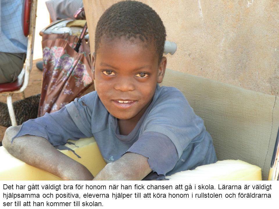 Det har gått väldigt bra för honom när han fick chansen att gå i skola.