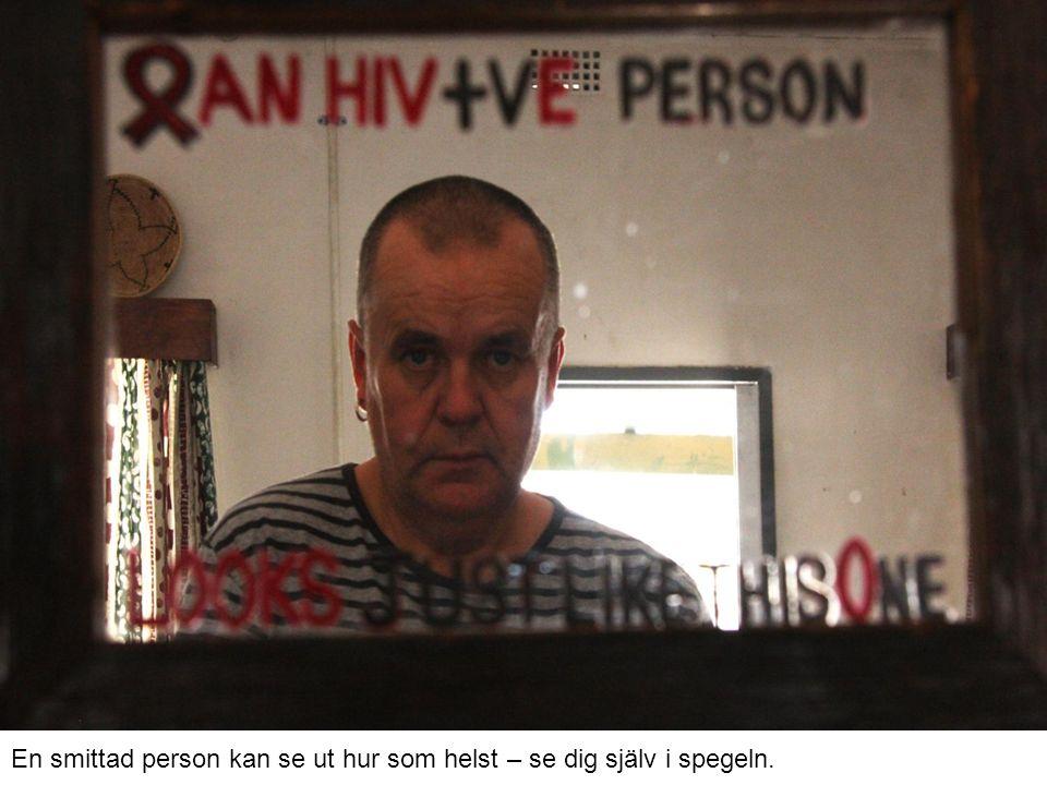 En smittad person kan se ut hur som helst – se dig själv i spegeln.