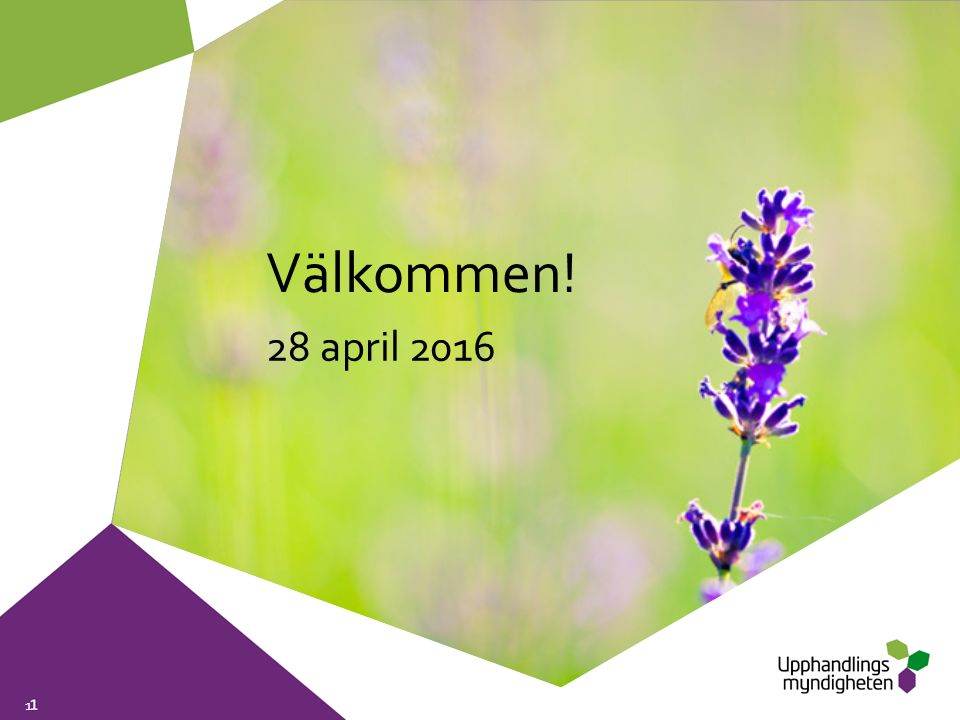 1 Välkommen! 28 april 2016