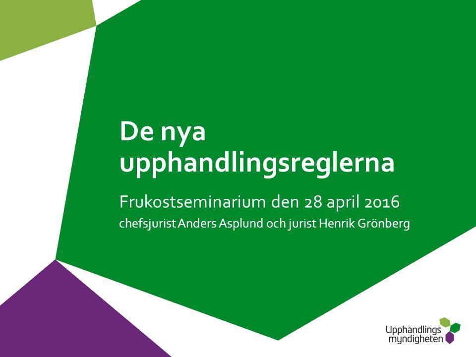 Innehåll 3  Upphandling – en del av EU-rätten  De nya direktiven och den svenska lagstiftningsprocessen  Vilka konsekvenser får förseningen.