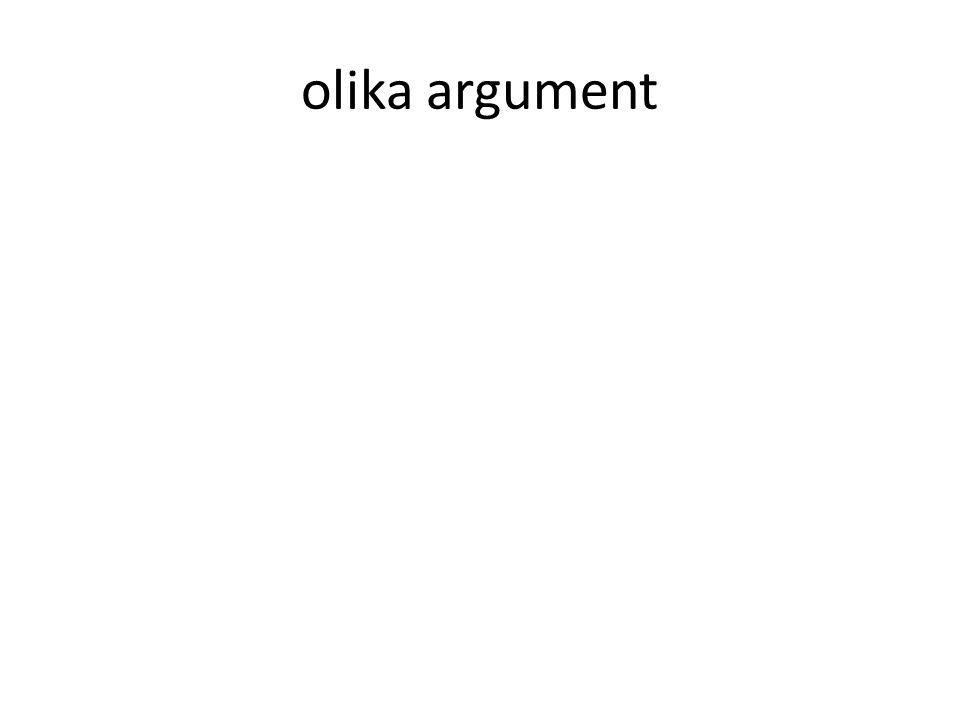 olika argument