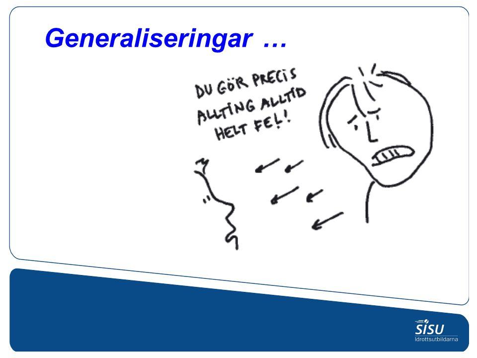 Generaliseringar …