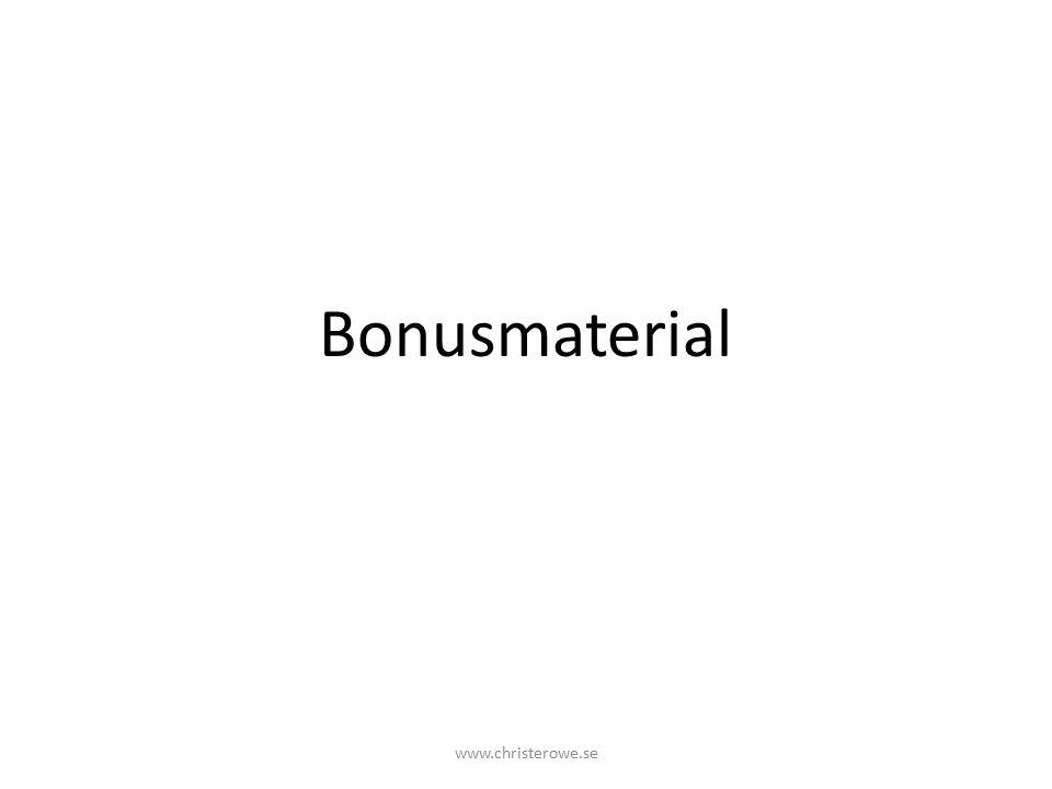 Bonusmaterial www.christerowe.se