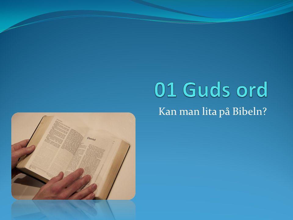 Kan man lita på Bibeln?