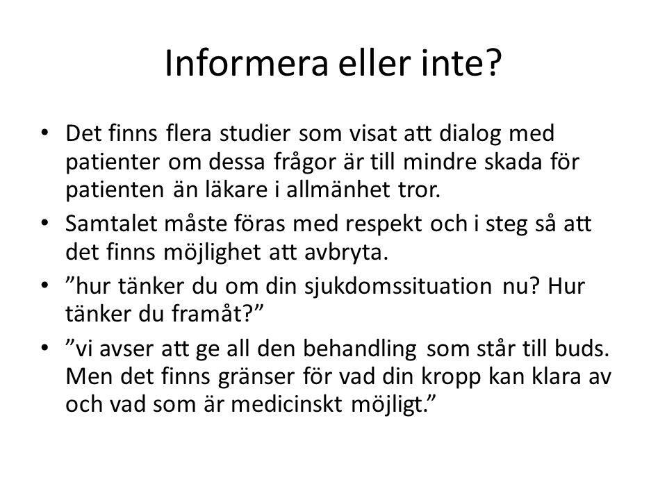 Informera eller inte.