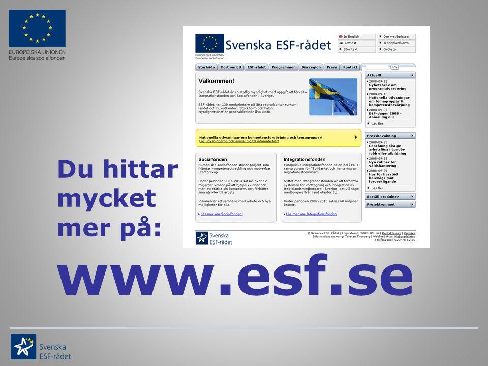 www.esf.se Du hittar mycket mer på: