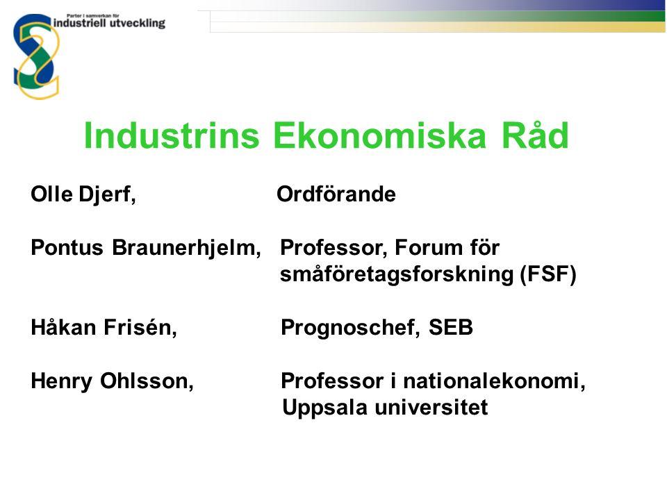 Industrins Ekonomiska Råd Olle Djerf, Ordförande Pontus Braunerhjelm, Professor, Forum för småföretagsforskning (FSF) Håkan Frisén, Prognoschef, SEB H